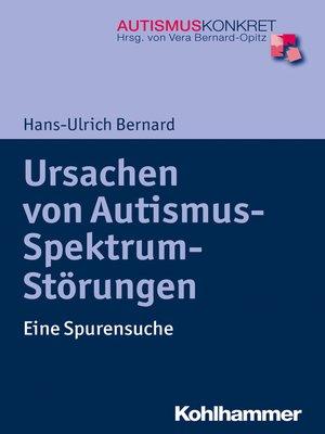 cover image of Ursachen von Autismus-Spektrum-Störungen