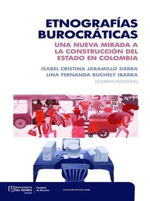 cover image of Etnografías burocráticas