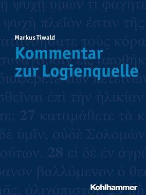 cover image of Kommentar zur Logienquelle