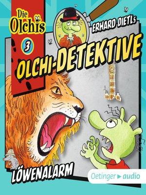 cover image of Olchi-Detektive 3. Löwenalarm