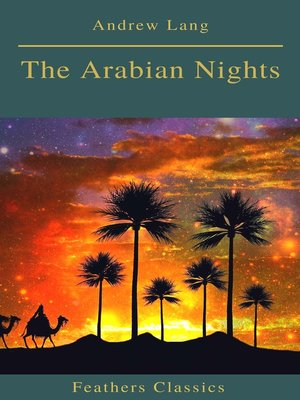 cover image of The Arabian Nights (Best Navigation, Active TOC)(Feathers Classics)