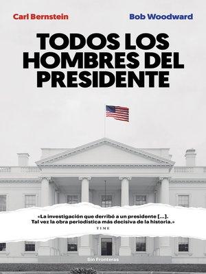 cover image of Todos los hombres del presidente
