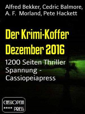 cover image of Der Krimi-Koffer Dezember 2016