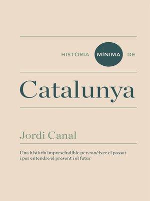 cover image of Història mínima de Catalunya