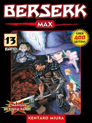 cover image of Berserk Max, Band 13