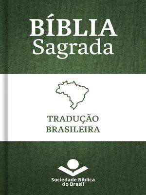 cover image of Bíblia Sagrada Tradução Brasileira