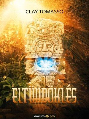 cover image of Eltündöklés