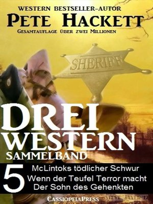 cover image of Pete Hackett--Drei Western, Sammelband 5