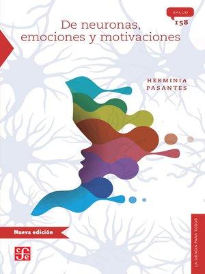 cover image of De neuronas, emociones y motivaciones