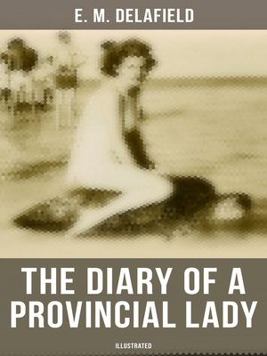 cover image of The Diary of a Provincial Lady (Illustrated)