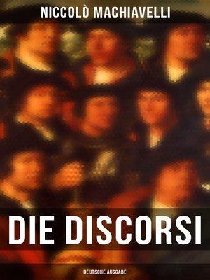 cover image of Die Discorsi (Deutsche Ausgabe)