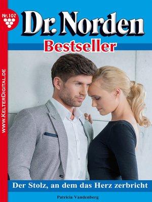 cover image of Dr. Norden Bestseller 107 – Arztroman