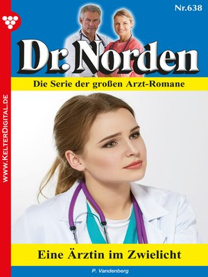 cover image of Dr. Norden 638--Arztroman