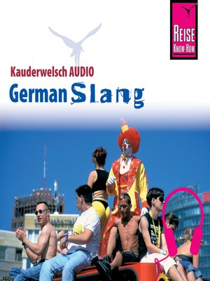 cover image of Reise Know-How Kauderwelsch AUDIO German Slang