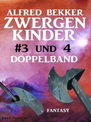 cover image of Zwergenkinder #3 und 4