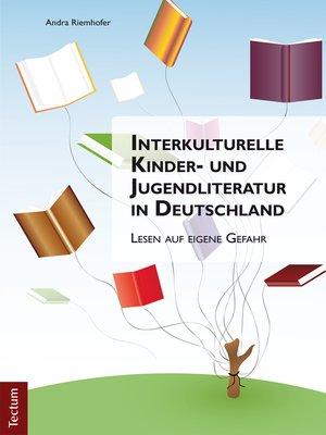 cover image of Interkulturelle Kinder- und Jugendliteratur in Deutschland