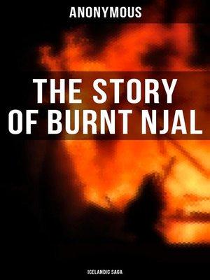 cover image of The Story of Burnt Njal (Icelandic Saga)