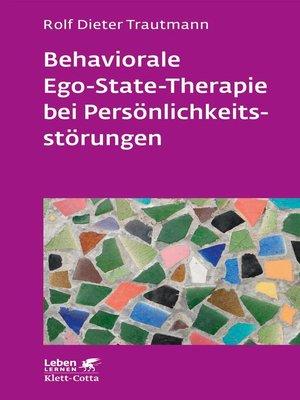 cover image of Behaviorale Ego-State-Therapie bei Persönlichkeitsstörungen