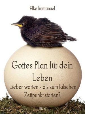 cover image of Gottes Plan für dein Leben