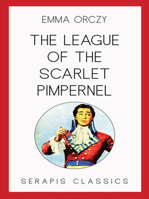 cover image of The League of the Scarlet Pimpernel