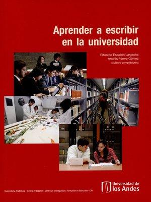 cover image of Aprender a escribir en la universidad