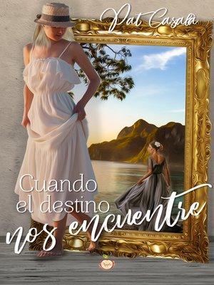 cover image of Cuando el destino nos encuentre