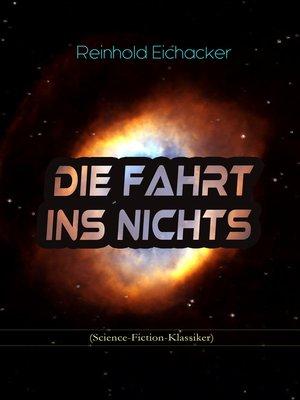 cover image of Die Fahrt ins Nichts (Science-Fiction-Klassiker)