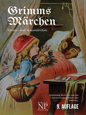 cover image of Grimms Märchen--Vollständige, überarbeitete und illustrierte Ausgabe (HD)