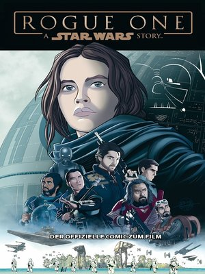 cover image of Star Wars--Rogue One--der offizielle Comic zum Film