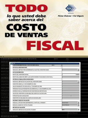 cover image of Todo lo que usted necesita saber acerca del costo de ventas fiscal 2016