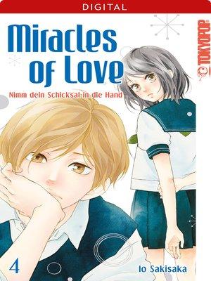 cover image of Miracles of Love--Nimm dein Schicksal in die Hand 04