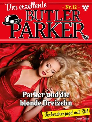 cover image of Der exzellente Butler Parker 12 – Kriminalroman