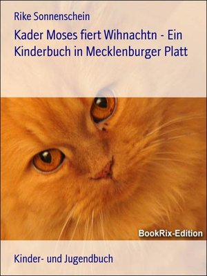 cover image of Kader Moses fiert Wihnachtn--Ein Kinderbuch in Mecklenburger Platt