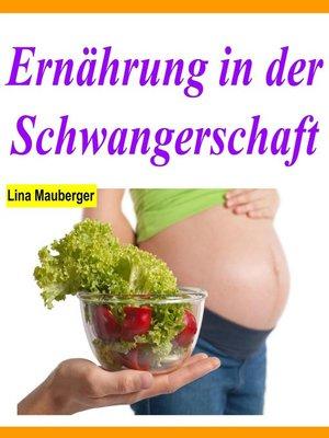 cover image of Ernährung in der Schwangerschaft