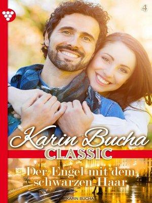 cover image of Karin Bucha Classic 4 – Liebesroman