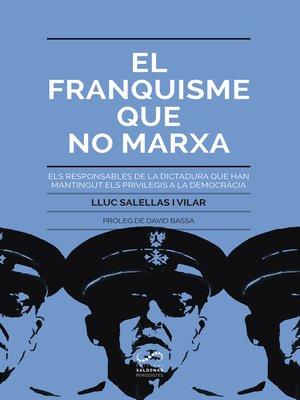 cover image of El franquisme que no marxa