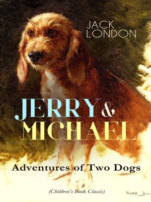 cover image of Jerry & Michael – Adventures of Two Dogs
