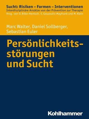 cover image of Persönlichkeitsstörungen und Sucht
