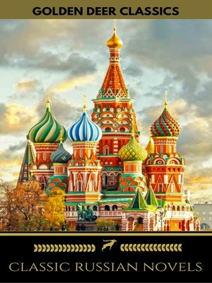 cover image of 8 Classic Russian Novels You Should Read [Newly Updated] (Golden Deer Classics)