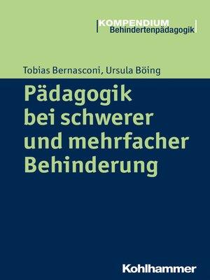 cover image of Pädagogik bei schwerer und mehrfacher Behinderung