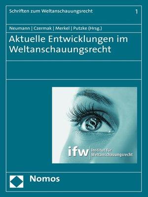 cover image of Aktuelle Entwicklungen im Weltanschauungsrecht