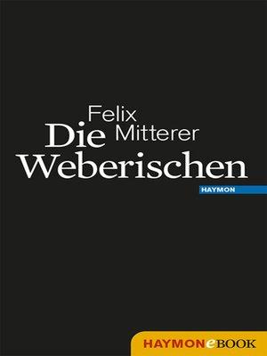 cover image of Die Weberischen