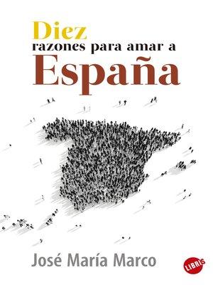 cover image of Diez razones para amar a España