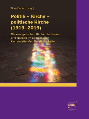 cover image of Politik – Kirche – politische Kirche (1919–2019)