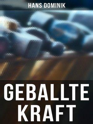 cover image of Geballte Kraft