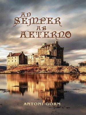 cover image of Ad semper ab aeterno