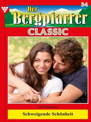 cover image of Der Bergpfarrer Classic 34 – Heimatroman