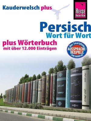 cover image of Persisch (Farsi)--Wort für Wort plus Wörterbuch mit über 12.000 Einträgen