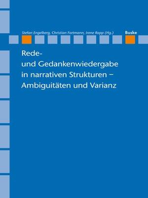 cover image of Rede- und Gedankenwiedergabe in narrativen Strukturen – Ambiguitäten und Varianz