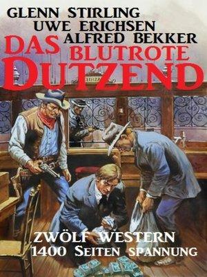 cover image of Das blutrote Dutzend
